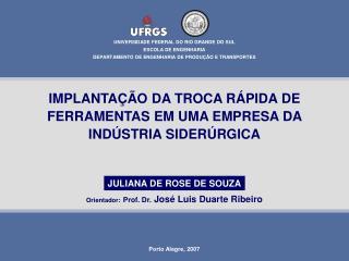 IMPLANTA  O DA TROCA R PIDA DE FERRAMENTAS EM UMA EMPRESA DA IND STRIA SIDER RGICA