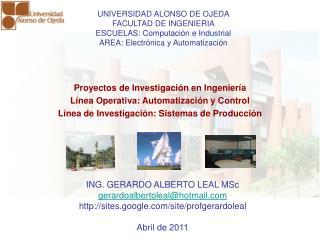 Proyectos de Investigaci n en Ingenier a  L nea Operativa: Automatizaci n y Control   L nea de Investigaci n: Sistemas d