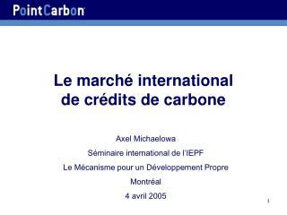 Le march  international  de cr dits de carbone