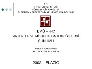 T.C. FIRAT  NIVERSITESI M HENDISLIK FAK LTESI ELEKTRIK   ELEKTRONIK M HENDSILIGI B L M