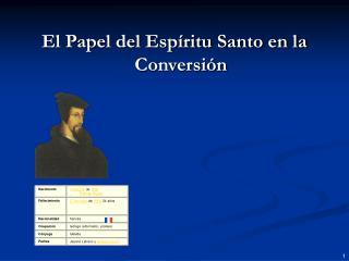 El Papel del Esp ritu Santo en la Conversi n