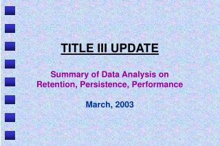 TITLE III UPDATE