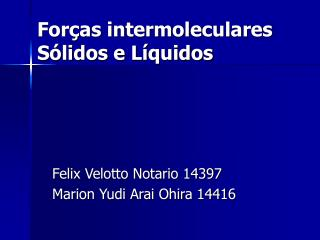 For as intermoleculares S lidos e L quidos