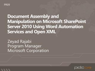Document Assembly and Manipulation on Microsoft SharePoint Server 2010 Using Word Automation Services and Open XML