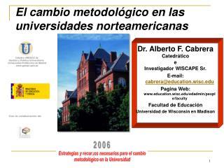 El cambio metodol gico en las universidades norteamericanas