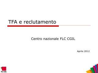 TFA e reclutamento
