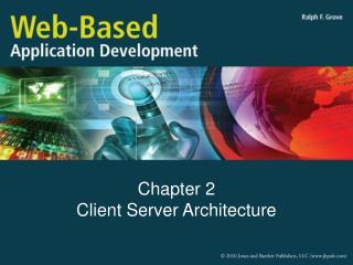 Chapter 2 Client Server Architecture