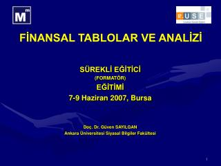 FINANSAL TABLOLAR VE ANALIZI