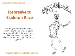 Icebreakers: Skeleton Race
