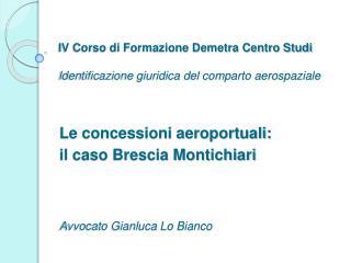 IV Corso di Formazione Demetra Centro Studi  Identificazione giuridica del comparto aerospaziale
