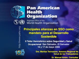 PAN AMERICAN HEALTH ORGANIZATION Pan American Sanitary Bureau, Regional Office of the WORLD HEALTH ORGANIZATION