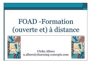 FOAD -Formation ouverte et   distance