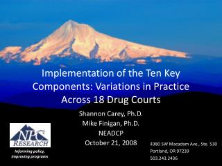 Implementation of the Ten Key Components: Variations in Practice Across 18 Drug Courts