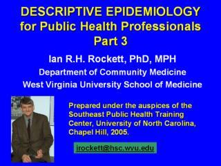 DESCRIPTIVE EPIDEMIOLOGY for Public Health Professionals Part 3