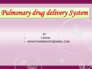 PULMONARY DRUG DELIVERY SYSTEM