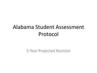 Alabama Student Assessment Protocol