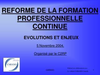 REFORME DE LA FORMATION PROFESSIONNELLE CONTINUE