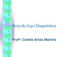 Hora de Jogo Diagn stica