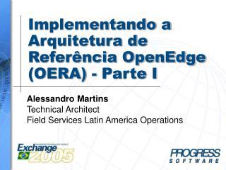 Implementando a Arquitetura de Refer ncia OpenEdge OERA - Parte I