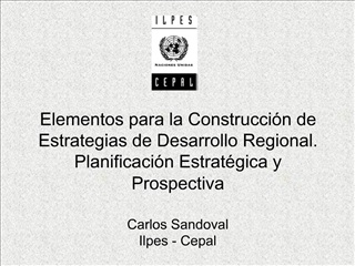 Elementos para la Construcci n de Estrategias de Desarrollo Regional. Planificaci n Estrat gica y Prospectiva