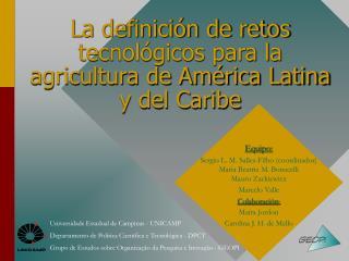 La definici n de retos tecnol gicos para la agricultura de Am rica Latina y del Caribe