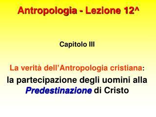 Antropologia - Lezione 12