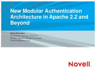 New Modular Authentication Architecture in Apache 2.2 and Beyond