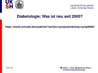 Diabetologie: Was ist neu seit 2005