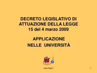 DECRETO LEGISLATIVO DI ATTUAZIONE DELLA LEGGE  15 del 4 marzo 2009