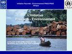 Initiative Pauvret  - Environnement PNUD-PNUE Afrique