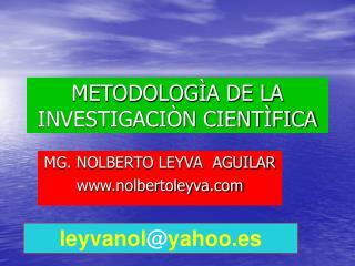 METODOLOG A DE LA INVESTIGACI N CIENT FICA