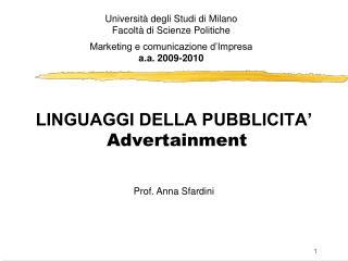 LINGUAGGI DELLA PUBBLICITA   Advertainment