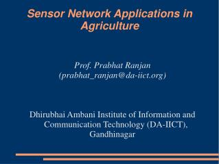 Sensor Network Applications in Agriculture