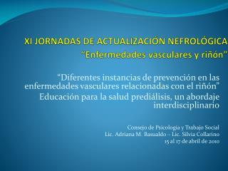 XI JORNADAS DE ACTUALIZACI N NEFROL GICA   Enfermedades vasculares y ri  n