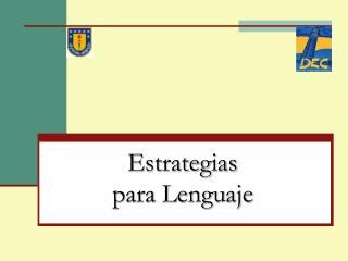 Estrategias para Lenguaje