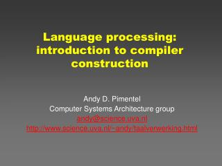 Language processing:  introduction to compiler construction