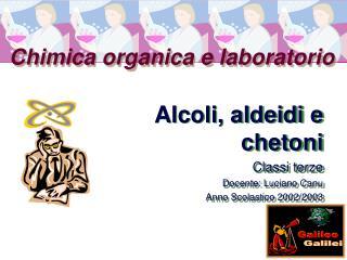 Chimica organica e laboratorio