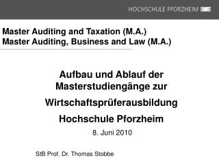 Master Auditing and Taxation M.A. Master Auditing, Business and Law M.A.