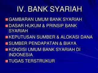 IV. BANK SYARIAH