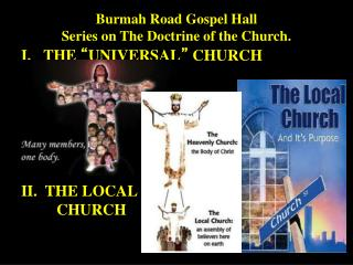 Burmah Road Gospel Hall Series on The Doctrine of the Church.