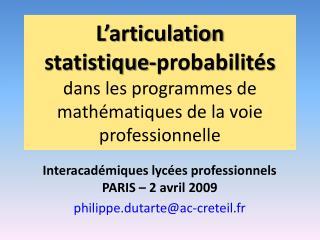 L articulation statistique-probabilit s dans les programmes de math matiques de la voie professionnelle