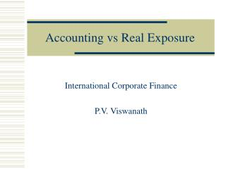 Accounting vs Real Exposure