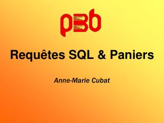 Requ tes SQL  Paniers