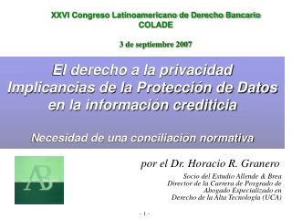 XXVI Congreso Latinoamericano de Derecho Bancario  COLADE  3 de septiembre 2007