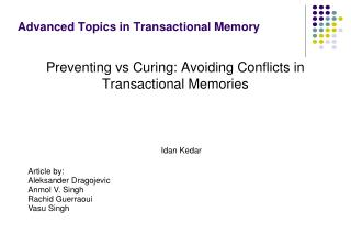 Advanced Topics in Transactional Memory