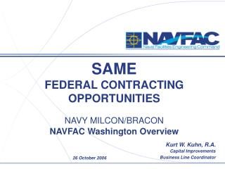 SAME    FEDERAL CONTRACTING OPPORTUNITIES    NAVY MILCON