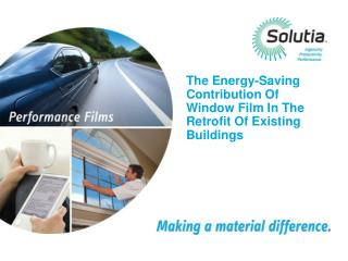 The Energy-Saving Contribution Of Window Film In The Retrofit Of Existing Buildings