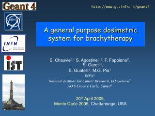 A general purpose dosimetric  system for brachytherapy