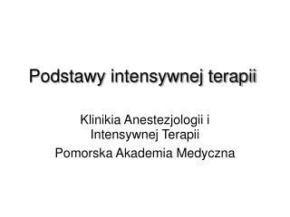 Podstawy intensywnej terapii