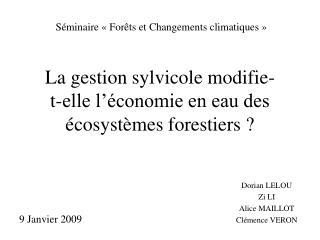 La gestion sylvicole modifie-       t-elle l  conomie en eau des  cosyst mes forestiers